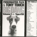 Funk Master Flex & Tony Touch - Big Dawg Vol. 3 Vs Tape # 59 / Tape Rip