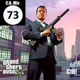 C.B. Mix - Episode 73