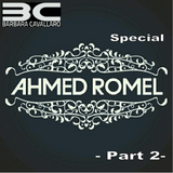 Barbara Cavallaro pres. Special Ahmed Romel - Part 2 -
