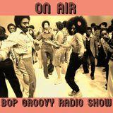BOP GROOVY RADIO SHOW - 3 temp 16 ep