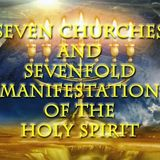 7 Asia Churches and 7fold Manifestation of the Holy Spirit - Audio