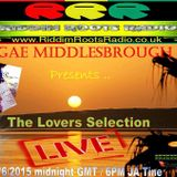 REGGAE MIDDLESBROUGH PRESENTS DI LOVERS SELECTION