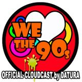 Datura: WE LOVE THE 90s episode 074