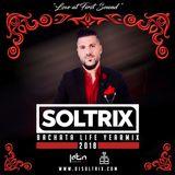 DJ Soltrix - Bachata Life Yearmix 2018
