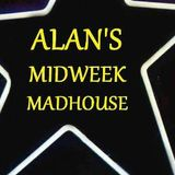 Alan's Midweek Madhouse - guests: Kriss Foster & David Pope 24/8/16