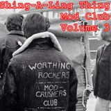 Shing-A-Ling Thing Mod Club Volume 3