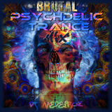 Brutal Psychedelic Trance Mix [Full-On Night]