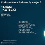 6# 2019.04.27 LiveSet Klubokawiarnia_KEN54 [IDM_Surreal&Melancholic]