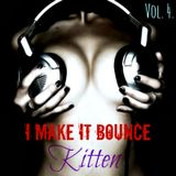 ~I Make It Bounce *Vol. 4*~