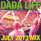 Dada Life – July 2013 Mix