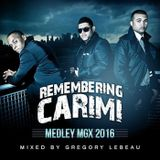 Remembering Carimi Medley MGX 2016 Ft. Dj Master Mix (T-Vice Sweet Micky Michel Martelly Harmonik Zo