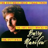 THE VERY BEST CHOICES OF BARRY MANILOW By:{*The Dutch'ess* }