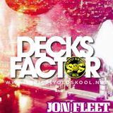 Decks Factor Ibiza 19. DJ Jon Fleet