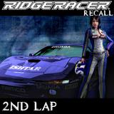 RIDGE RACER RECALL: 2nd LAP