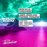 Jamie Jones B2B Dyed Soundorom Boiler Room Ibiza Villa Takeover - 31/08/2013