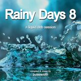 Rainy Days 8: A Liquid DnB Session