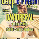 David Peral - Deep & Fresh, Funky Music (29-07-17)