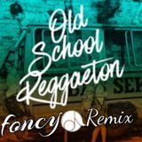 Session Old School Foncy Remix 2019