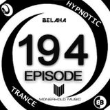 Belaha - Hypnotic Trance Ep.194