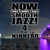 Now That's What I Call Smooth Jazz! 4