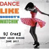 Dance Like Nobody's Watchin'