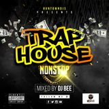 Trap_House_NonStop_by_Deejay_Bee