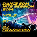 Dance EDM Hits Session 2014 Vol.2 by Dj FranSeven