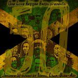 One Love Reggae Radio - Jamaica 50 (mixed: Tonyo,Choz,Dose-Air)