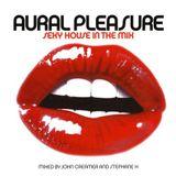 John Creamer & Stephane K - Aural Pleasure (2000)