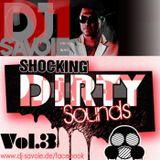 Dj Savoie- Dirty Sounds Vol.3