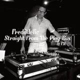 Fredadélic - Straight From The Play Box