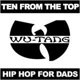 Ten From The Top - Wu-Tang Clan