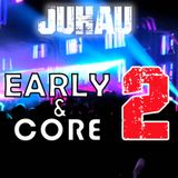 Early & Core 2