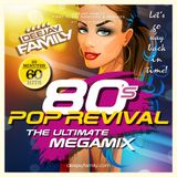 Deejay Family 80s Pop Revival The Ultimative Megamix