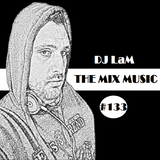 THE MIX MUSIC #133! - 17/06/2017
