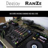 Deejay RanZe - MIX OTOÑO INVIERNO (VAMONOS NOS NOS) 2016