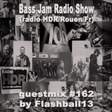 Bass Jam Radio Show guestmix #162 by Flashball13