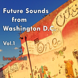 Future Sounds from Washington D.C. - Vol. 1