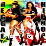 Reggae HipHop Blends Vol 2