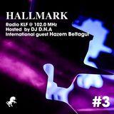 Hallmark Radio #3 / Hazem Beltagui Guest Mix / 17.06.2015 @ Radio KLF