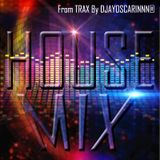 House mix from TRAX records - By DJAYOSCARINNN®