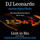 DJ Leonardo - Start your week with a Bang - Monday Madness Show - Asylum Digital Radio - 28/01/2019
