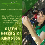 Green Heroes of Kingston - Maria Sprostranova