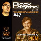 Black Legend pres. The Legendary Radio Show (02-03-2019) - Guest Piem