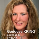 Podcast 38 Goddess KRING random music/poetry mixture aRtistic Chaos