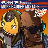 Yungg Trip Presents: More Badder Mixtape (Hosted By Richie Loop)