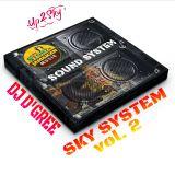 SKY SYSTEM vol.2 [Dj D'GREE ft Up 2 Sky]