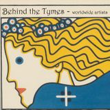 Fuzzdandy Present Behind the Tymes (Worldwide Psych & Popsike from the Post Psych era 1969 - 1975)