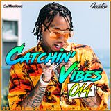 Djizziotra - #Catchin' Vibes 014 - SWISH EDITION (HOT R&B/HIP-HOP - BEST UK - AFROBEAT - LATINO)