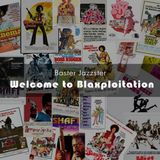 Baster Jazzster - Welcome to Blaxploitation